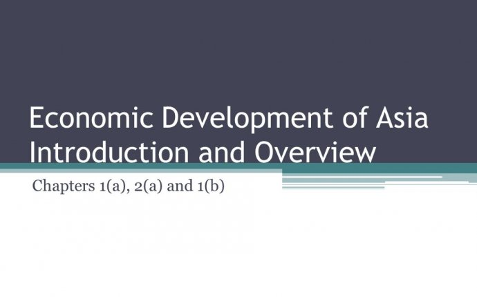 Economic Development of Asia Introduction and Overview - ppt download